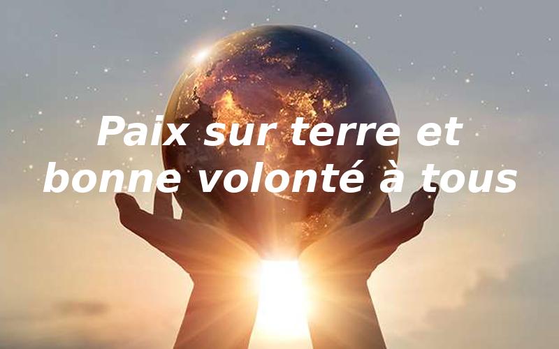 paix-terre-bonne-volonte-tous